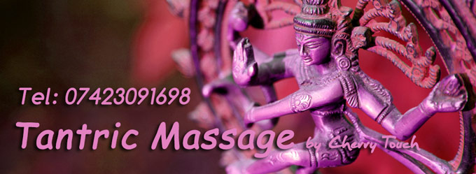 tantric massage London by Cherry